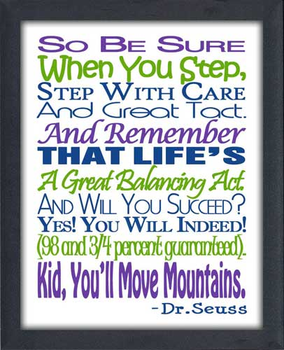 Dr Seuss Kid You Ll Move Mountains: Kid You'll Move Mountains (Blue Green Purple)