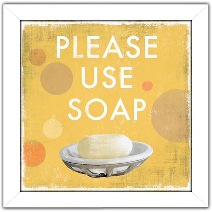 Please Use Soap